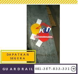 Harga Guardrail Murah Permeter Ready Stock Terbatas Tebal 4,5mm Hotdeep Galvanis